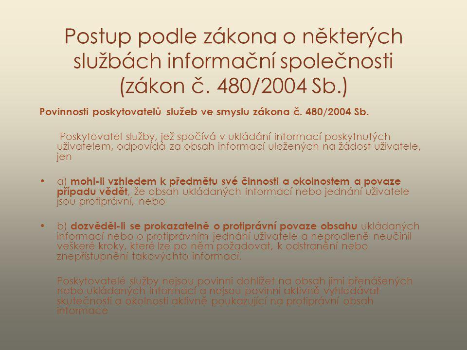 Postup podle zákona o některých službách informační společnosti (zákon č. 480/2004 Sb.)