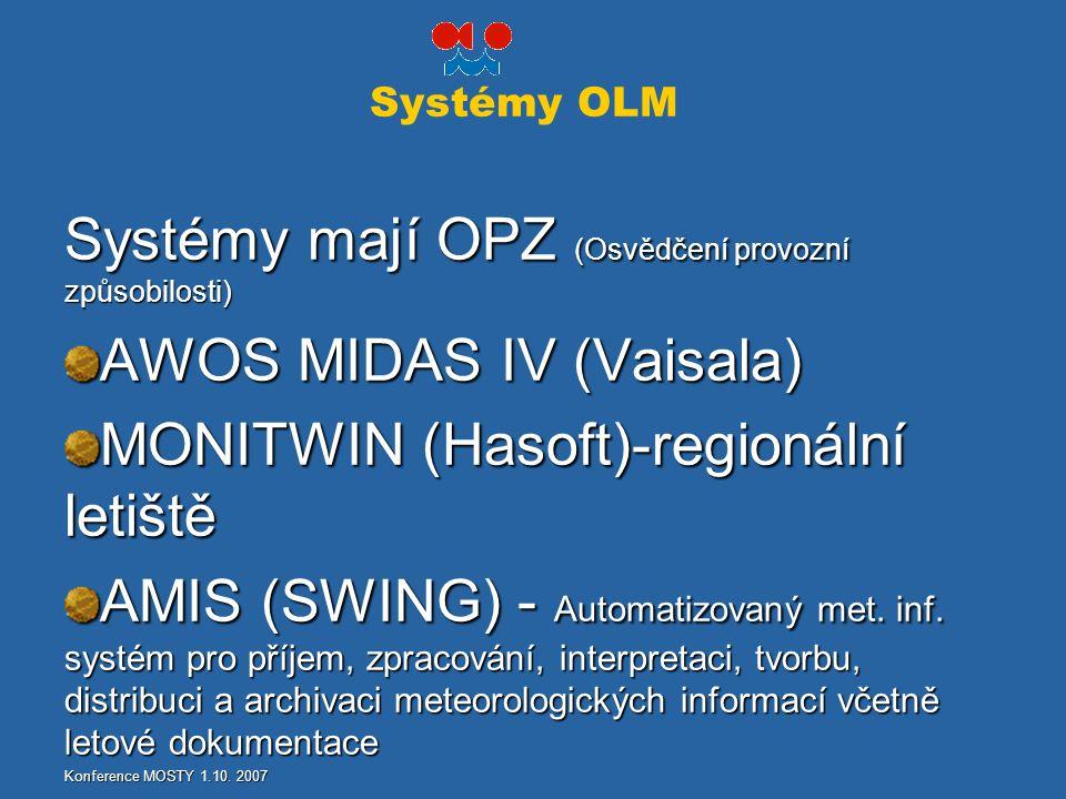 Systémy mají OPZ (Osvědčení provozní způsobilosti)