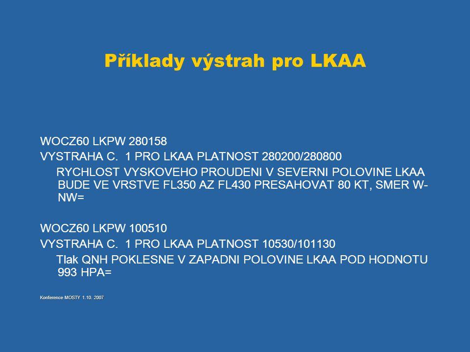 Příklady výstrah pro LKAA