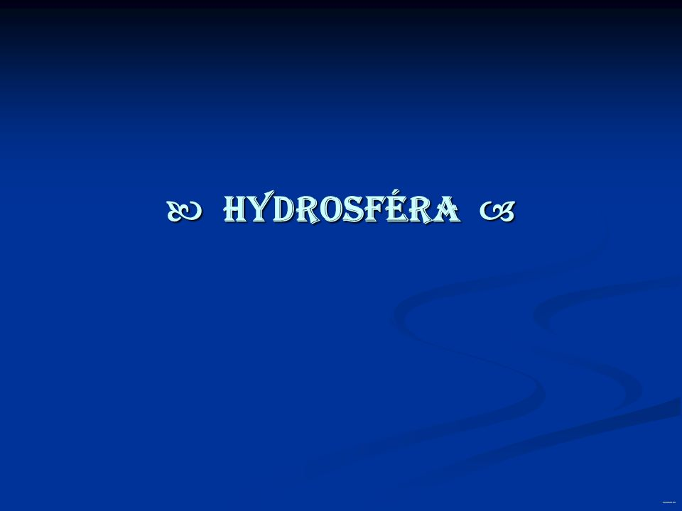  HYDROSFÉRA  created by: Wolf & Pipes ®