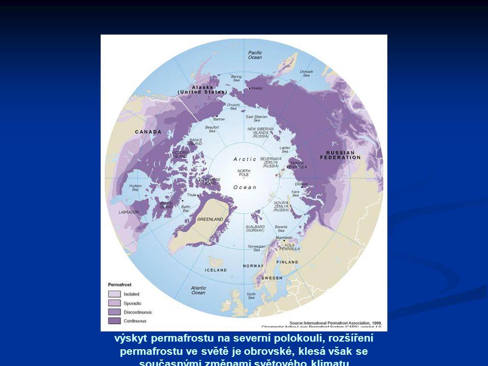 výskyt permafrostu na severní polokouli, rozšíření permafrostu ve světě je obrovské, klesá však se současnými změnami světového klimatu