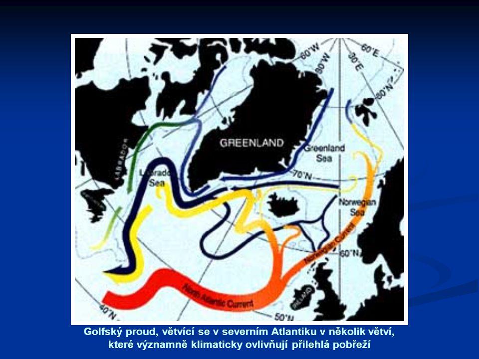 Golfský proud, větvící se v severním Atlantiku v několik větví, které významně klimaticky ovlivňují přilehlá pobřeží