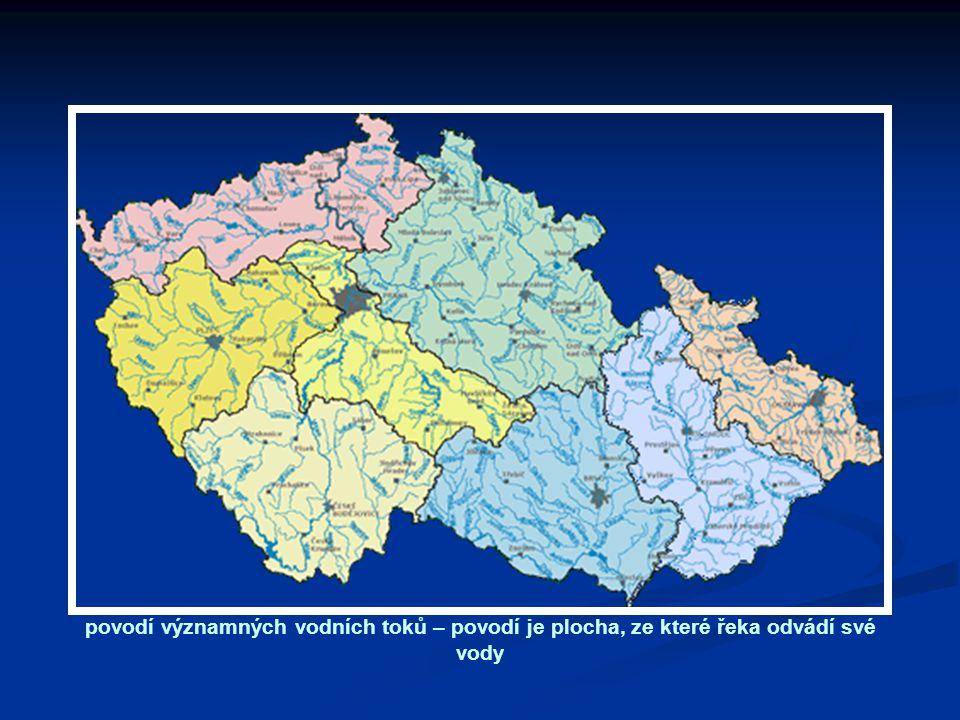 povodí významných vodních toků – povodí je plocha, ze které řeka odvádí své vody