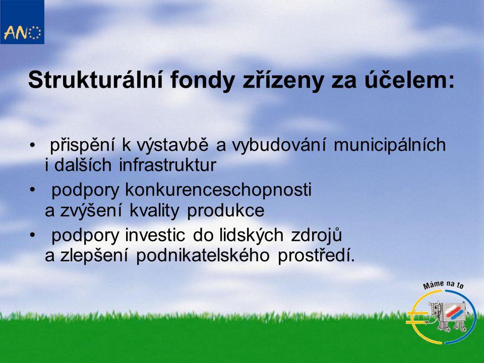 Strukturální fondy zřízeny za účelem: