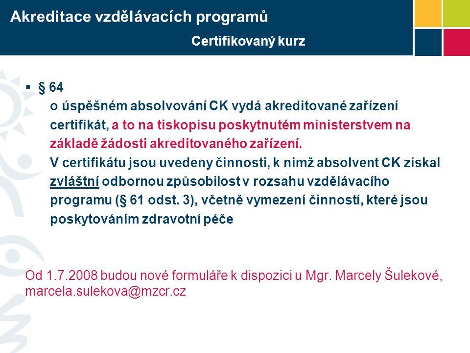 Akreditace vzdělávacích programů