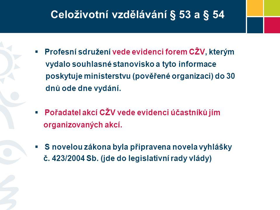 Celoživotní vzdělávání § 53 a § 54