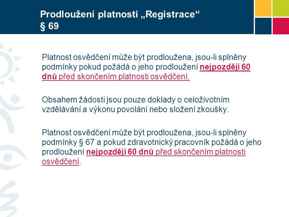 """Prodloužení platnosti """"Registrace § 69"""