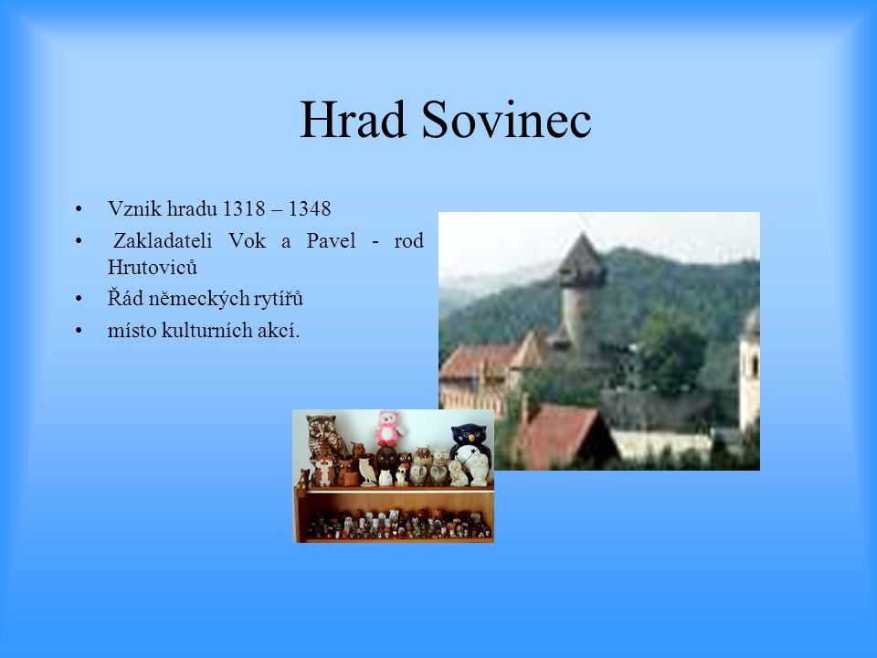 Hrad Sovinec Vznik hradu 1318 – 1348