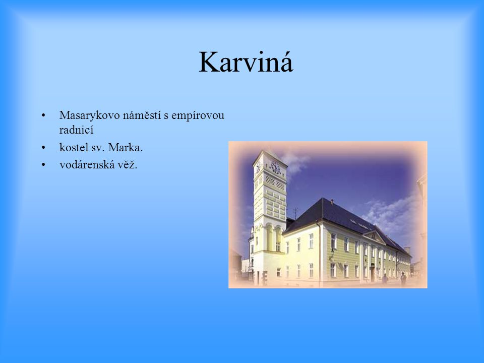Karviná Masarykovo náměstí s empírovou radnicí kostel sv. Marka.