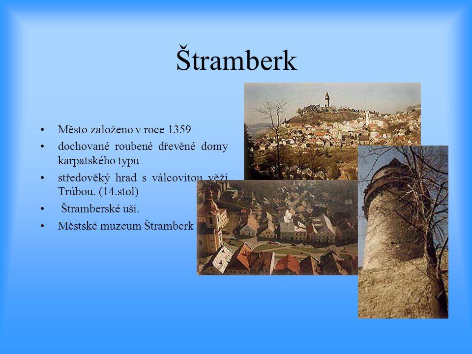 Štramberk Město založeno v roce 1359