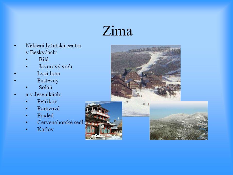 Zima Některá lyžařská centra v Beskydách: Bílá Javorový vrch Lysá hora