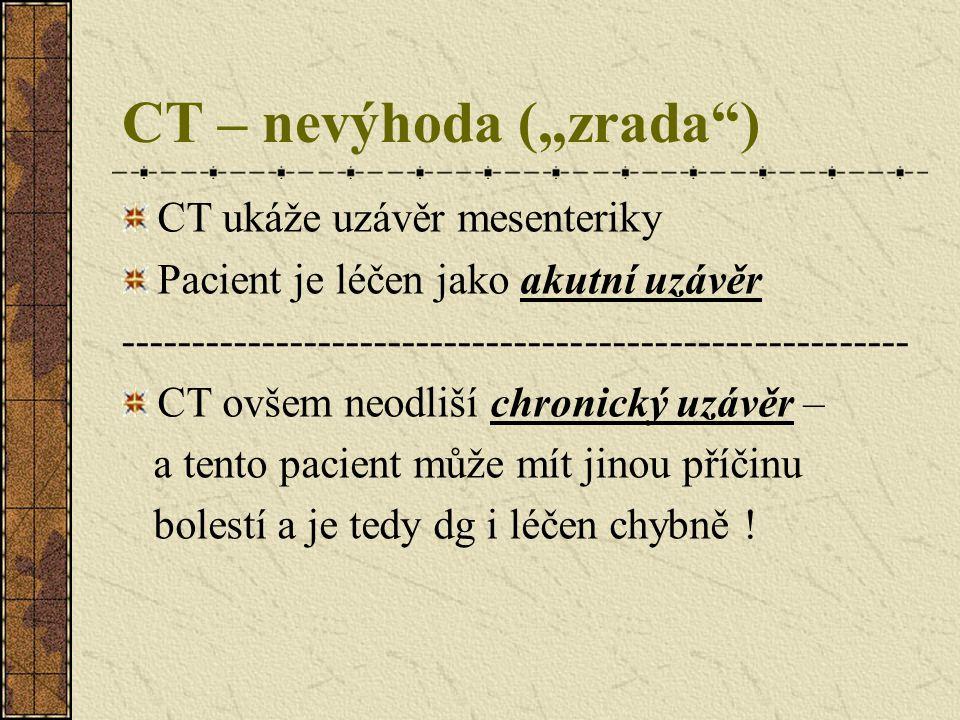 """CT – nevýhoda (""""zrada )"""