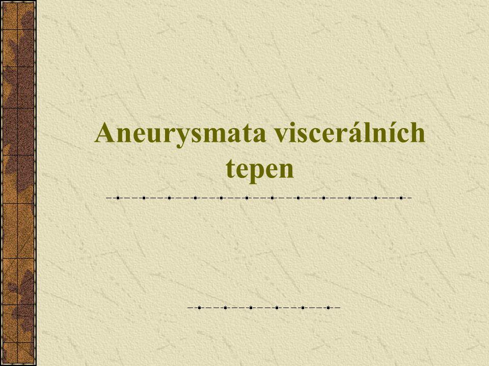 Aneurysmata viscerálních tepen