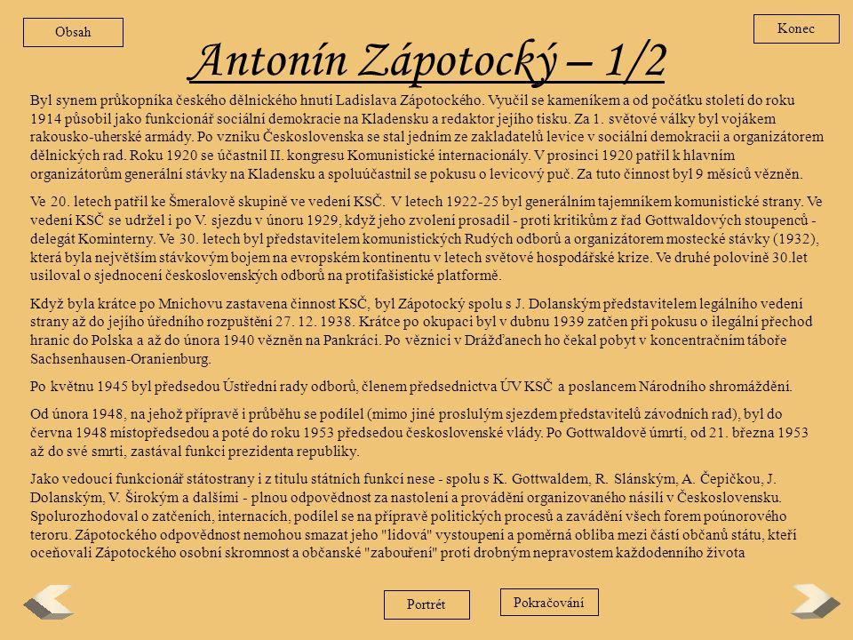 Obsah Konec. Antonín Zápotocký – 1/2.