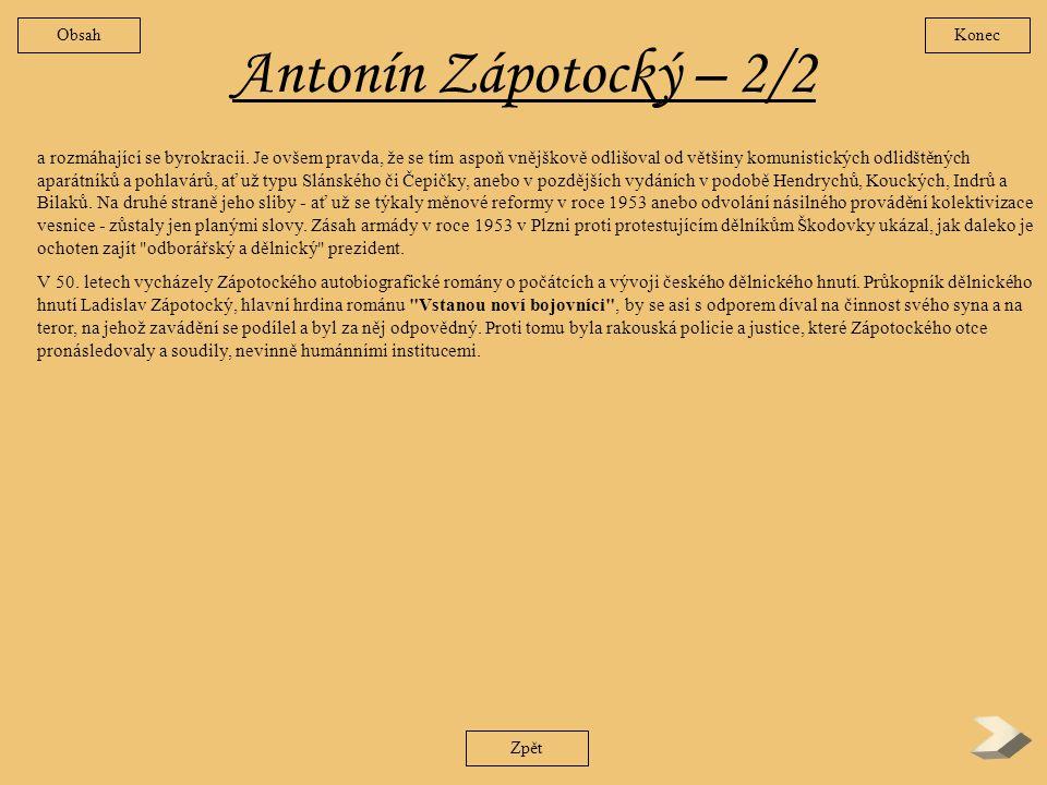 Obsah Konec. Antonín Zápotocký – 2/2.
