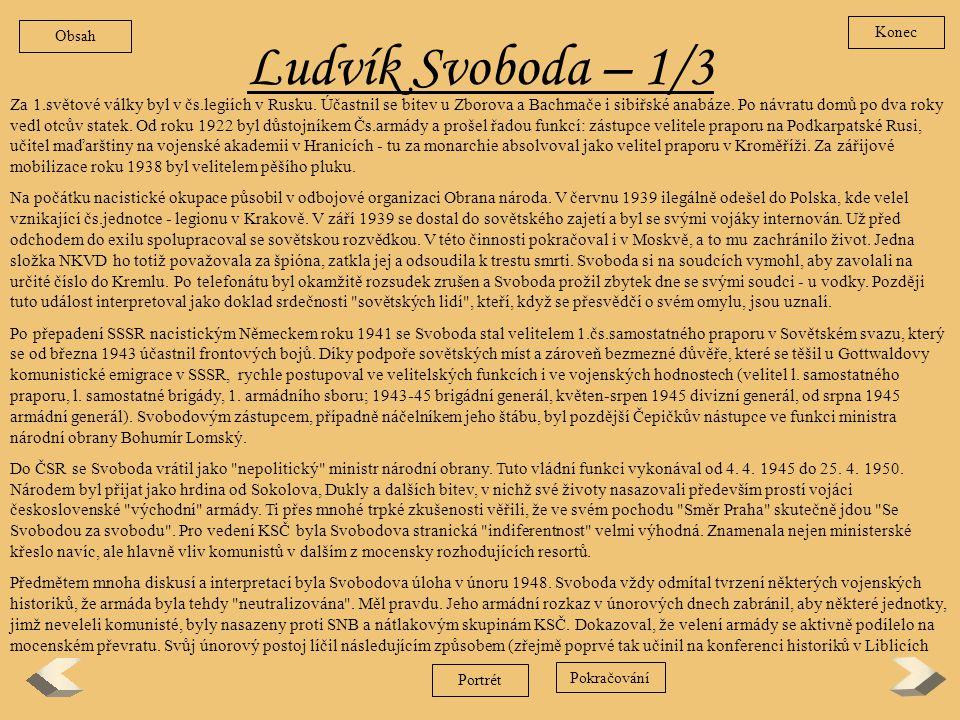 Obsah Konec. Ludvík Svoboda – 1/3.