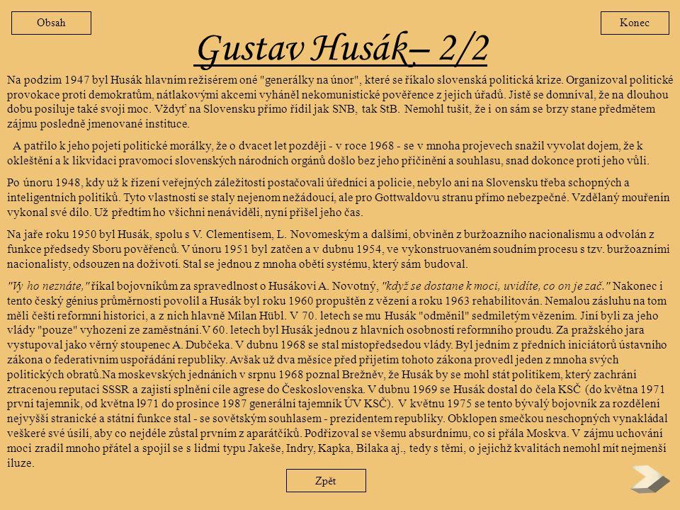 Obsah Konec. Gustav Husák– 2/2.