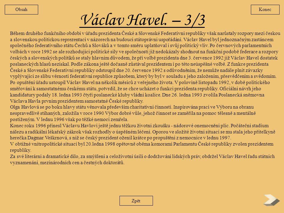 Obsah Konec. Václav Havel. – 3/3.