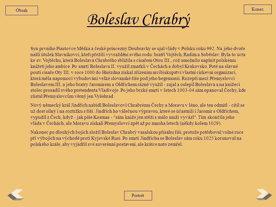 Obsah Konec. Boleslav Chrabrý.