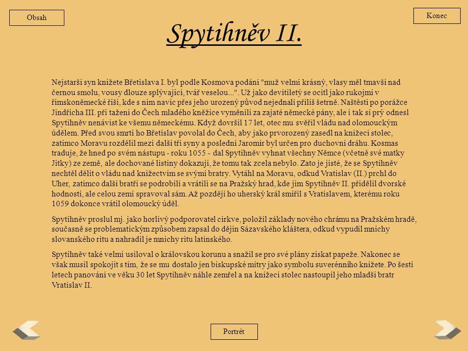 Obsah Konec. Spytihněv II.