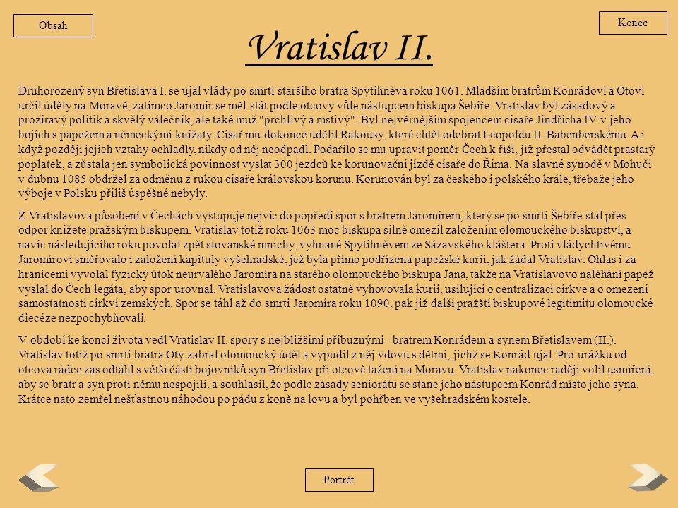 Obsah Konec. Vratislav II.