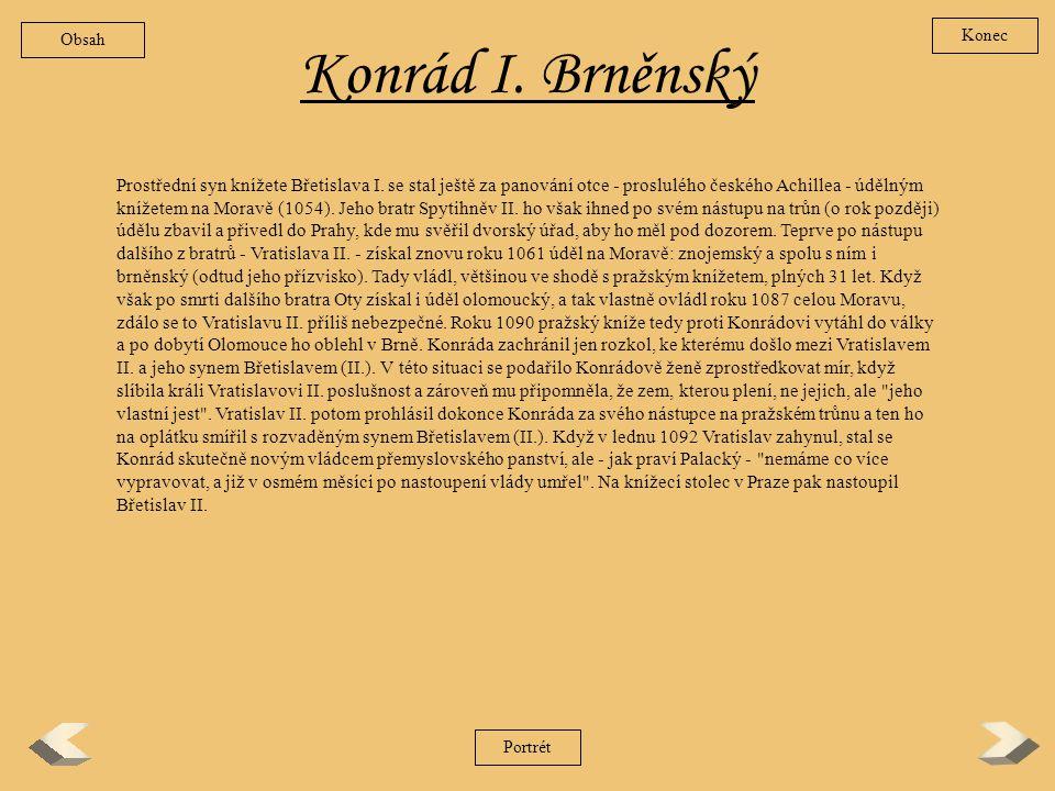 Obsah Konec. Konrád I. Brněnský.