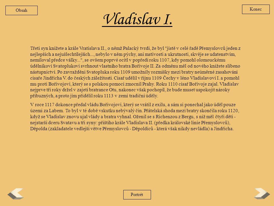 Obsah Konec. Vladislav I.