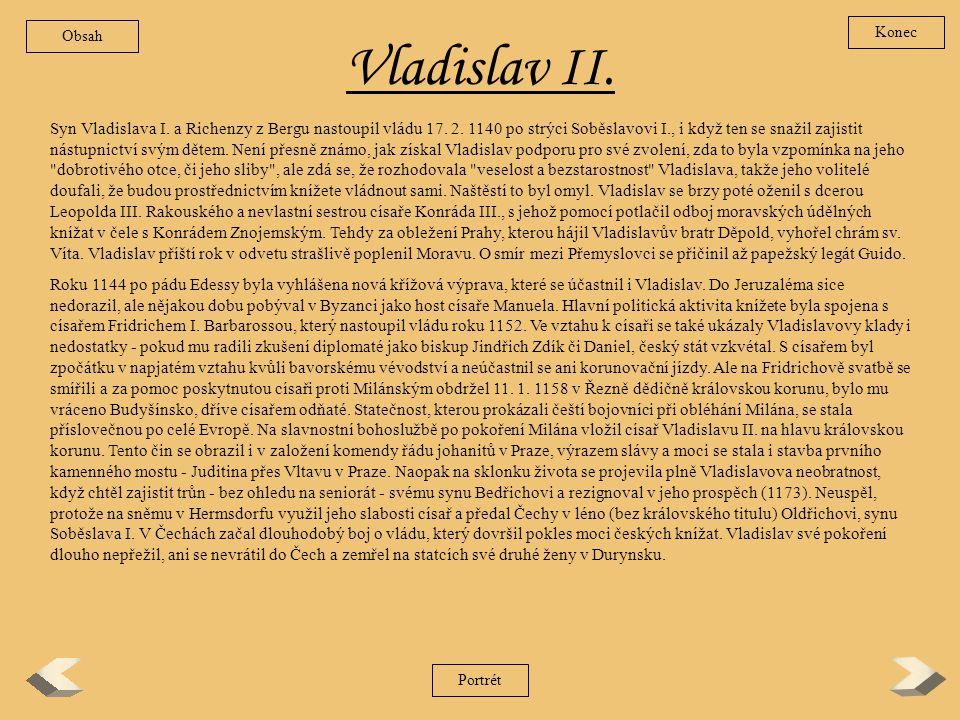 Obsah Konec. Vladislav II.
