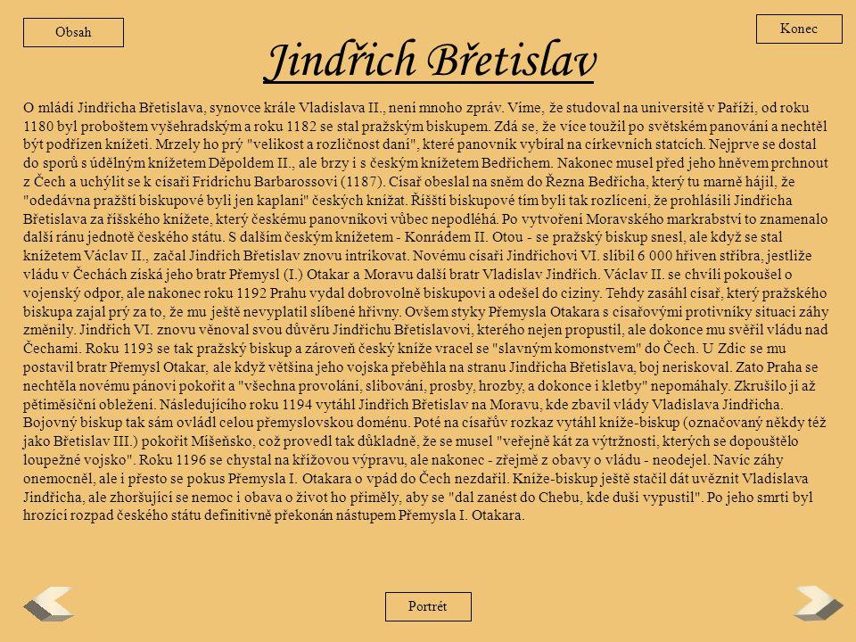 Obsah Konec. Jindřich Břetislav.