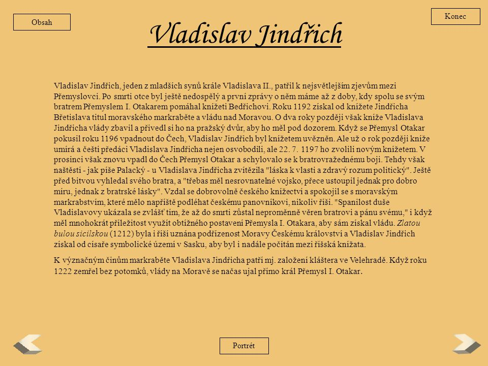Konec Obsah. Vladislav Jindřich.