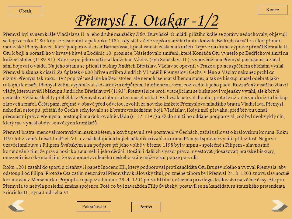 Obsah Konec. Přemysl I. Otakar -1/2.