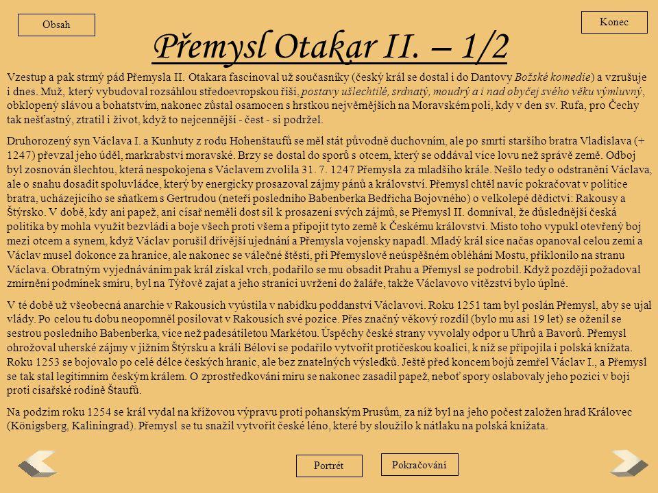 Obsah Konec. Přemysl Otakar II. – 1/2.