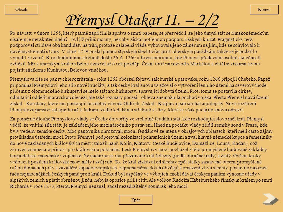 Obsah Konec. Přemysl Otakar II. – 2/2.