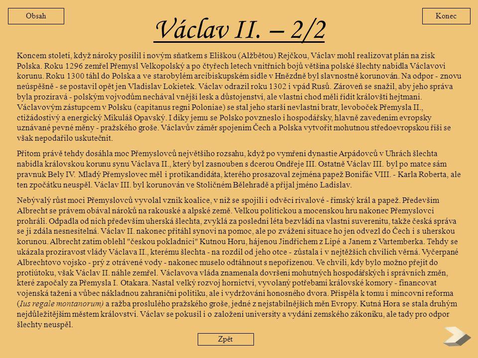 Václav II. – 2/2 Obsah. Konec.