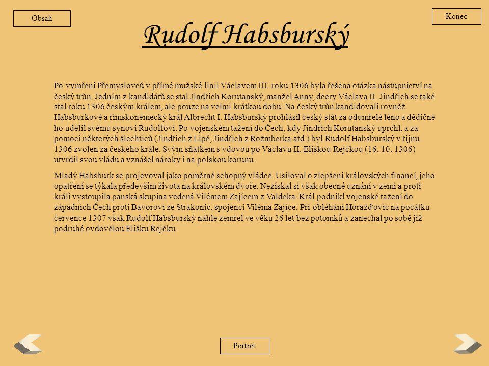Obsah Konec. Rudolf Habsburský.