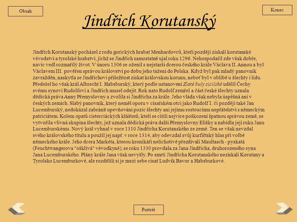 Obsah Konec. Jindřich Korutanský.