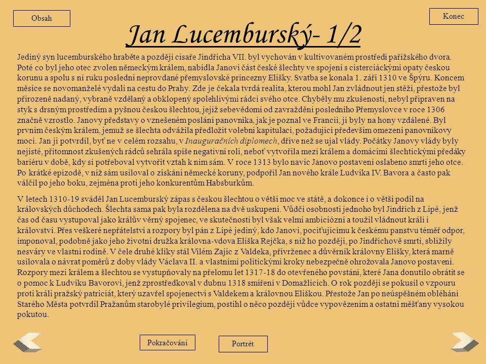 Obsah Konec. Jan Lucemburský- 1/2.