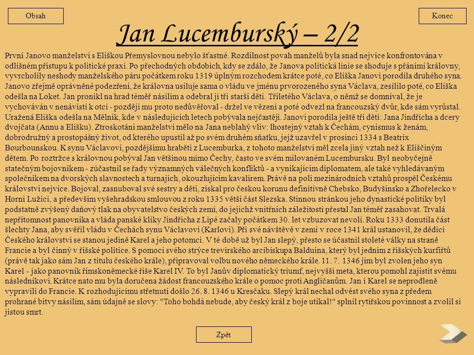 Obsah Konec. Jan Lucemburský – 2/2.