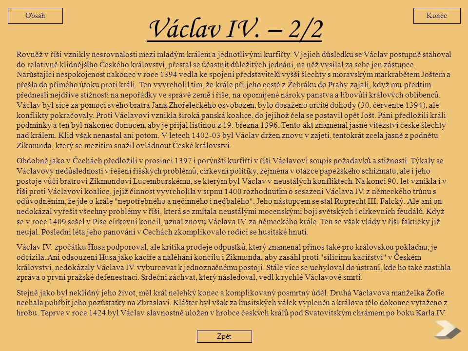 Václav IV. – 2/2 Obsah. Konec.