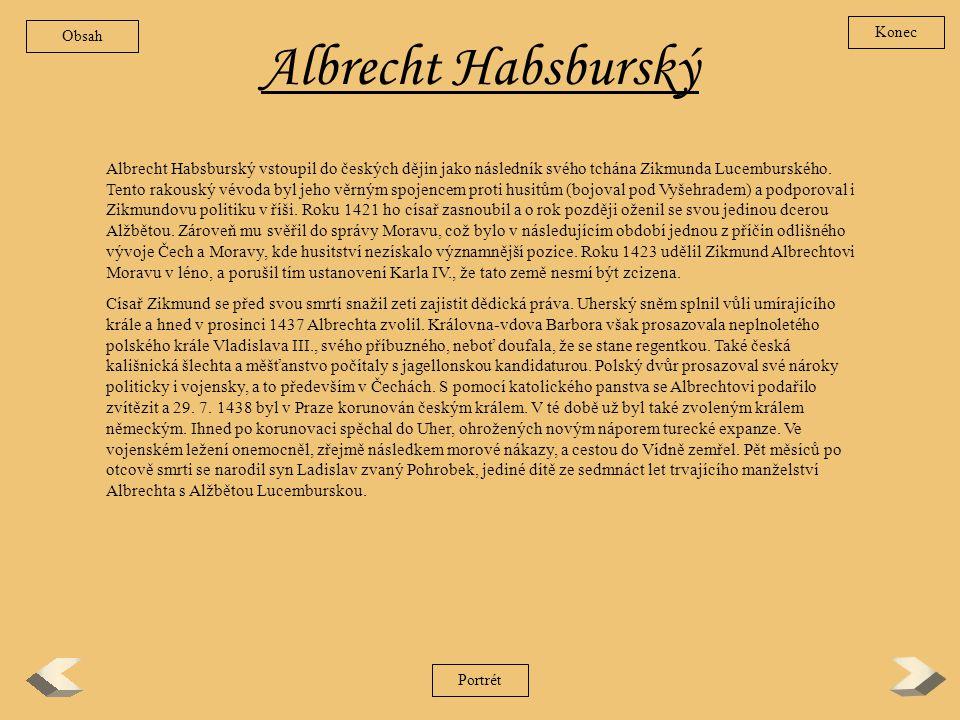 Obsah Konec. Albrecht Habsburský.