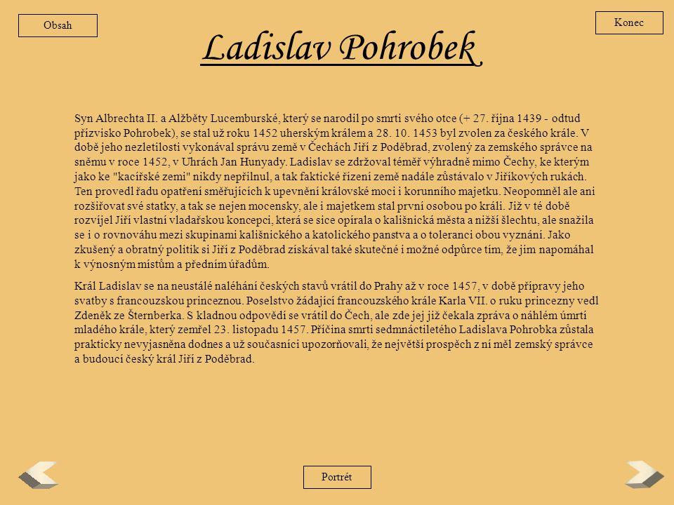 Obsah Konec. Ladislav Pohrobek.