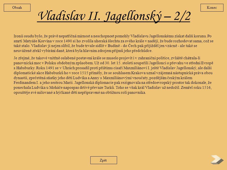 Vladislav II. Jagellonský – 2/2