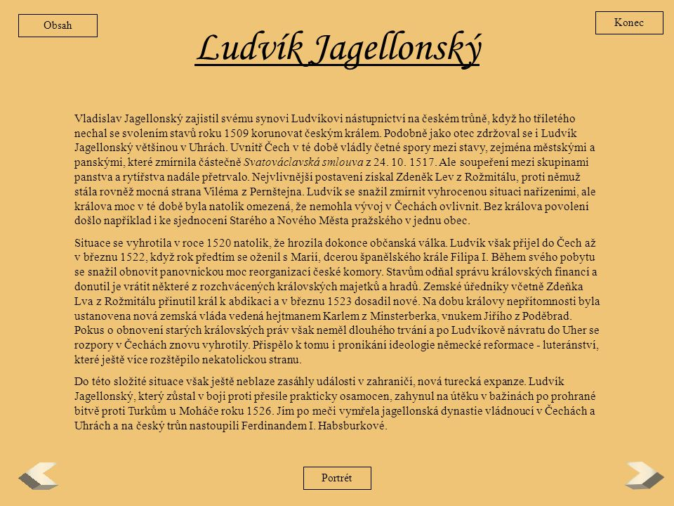 Obsah Konec. Ludvík Jagellonský.