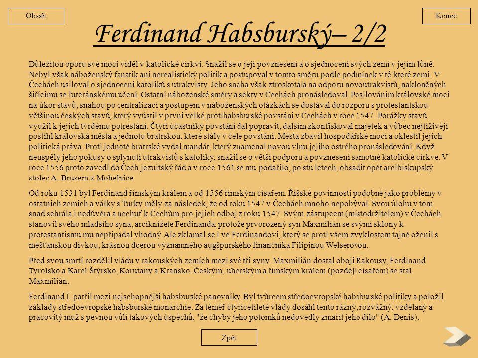 Ferdinand Habsburský– 2/2