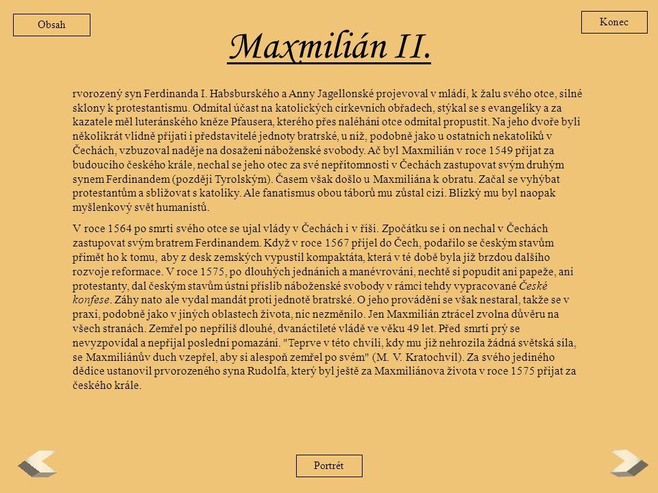 Obsah Konec. Maxmilián II.