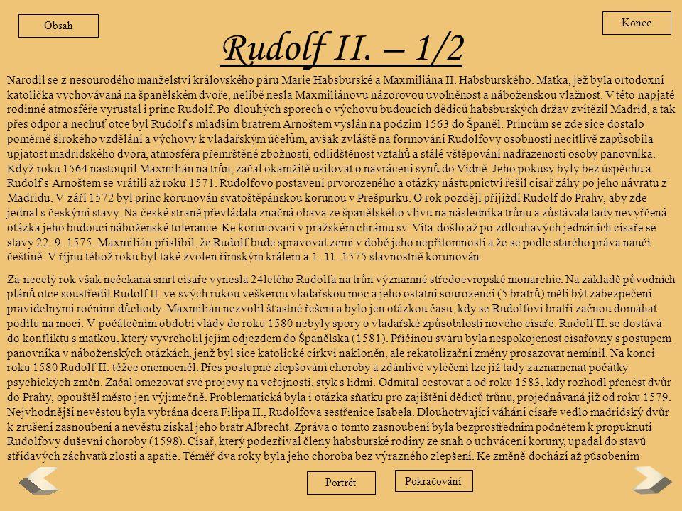 Obsah Konec. Rudolf II. – 1/2.