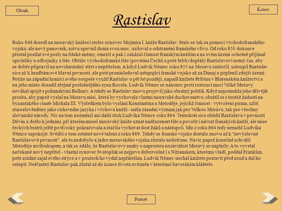Obsah Konec. Rastislav.