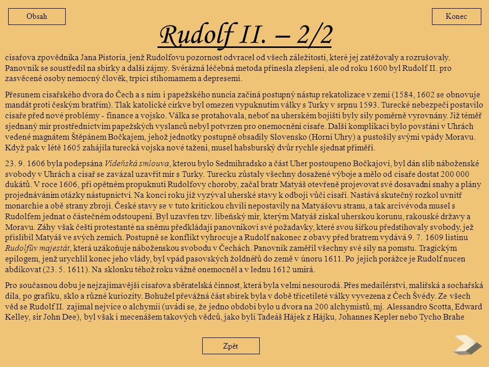 Obsah Konec. Rudolf II. – 2/2.