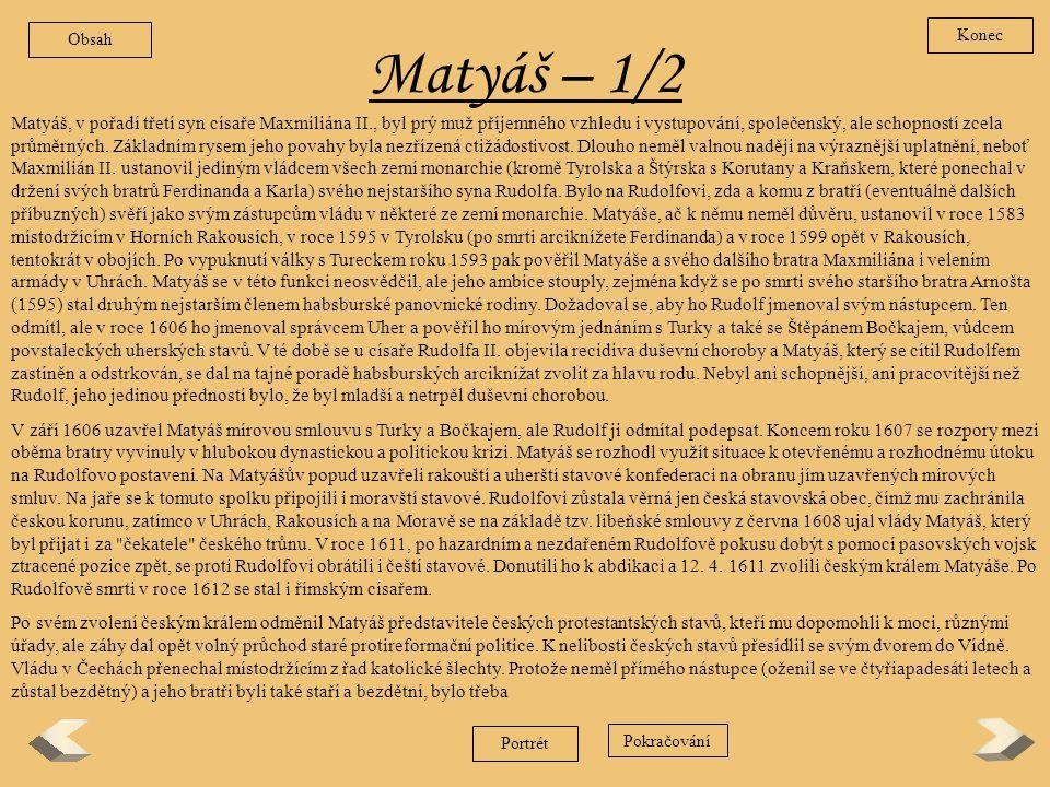 Obsah Konec. Matyáš – 1/2.