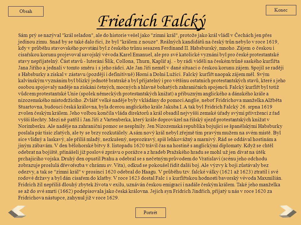 Obsah Konec. Friedrich Falcký.